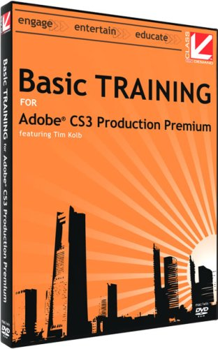 Basic Training for Adobe CS3 Production Premium