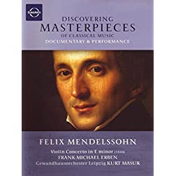 Discovering Masterpeices of Classical Music: Felix Mendelssohn