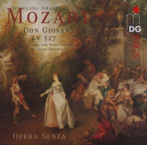 Don Giovanni (arranged by Josef Triebensee, feat. wind ensemble: Opera Senza)