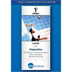 2003 NCAA National Collegiate Men's Volleyball National Semi-Final - Lewis vs. Pepperdine