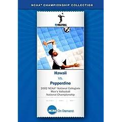 2002 NCAA National Collegiate Men's Volleyball National Championship - Hawaii vs. Pepperdine