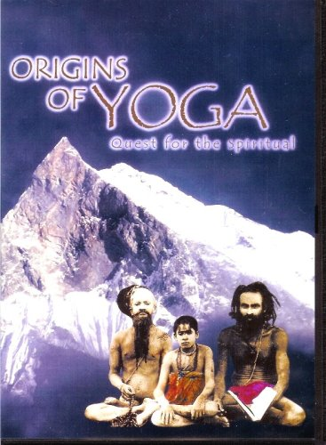 ORIGINS OF YOGA: Quest for the Spiritual (PAL format)