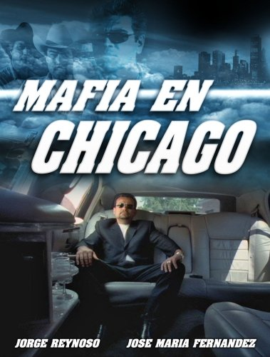 Mafia En Chicago (Sub)