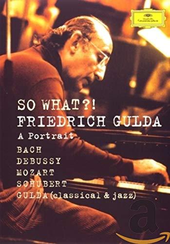 Friedrich Gulda: So What - A Portrait