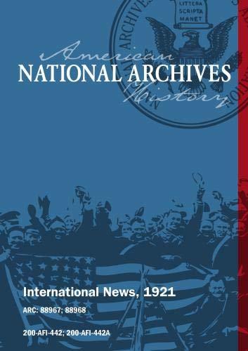 INTERNATIONAL NEWS, 1921