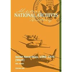 Soviet Naval Ships, 1965- 1975 [Silent]