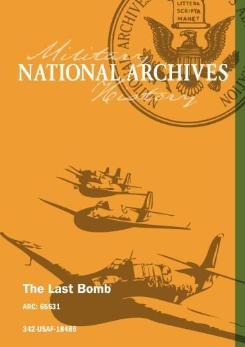 THE LAST BOMB [Silent Footage]