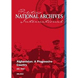 Afghanistan: A Progressive Country