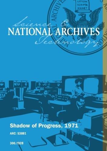 Shadow of Progress, 1971