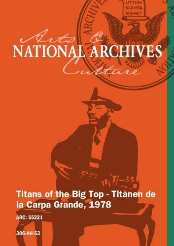 Titans of the Big Top - Titanen de la Carpa Grande, 1978