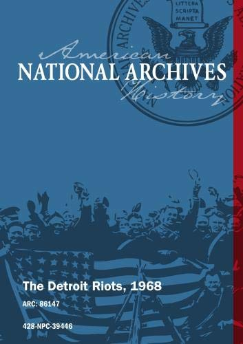 THE DETROIT RIOTS, 1968 [SILENT, UNEDITED]