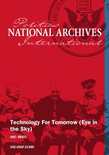 TECHNOLOGY FOR TOMORROW (EYE IN THE SKY)