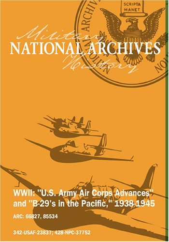NEW ADVANCES BY THE U.S. ARMY AIR CORPS, 1937-1938
