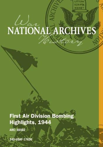 FIRST AIR DIVISION BOMBING HIGHLIGHTS, 1944 [Silent]