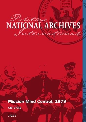 MISSION MIND CONTROL, 1979