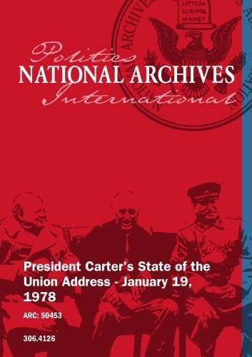 President Carter's State of the Union Address - January 19, 1978