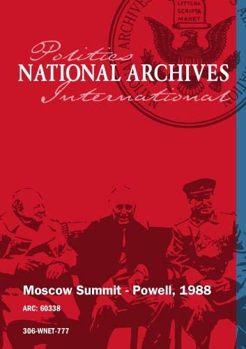 MOSCOW SUMMIT - POWELL, 1988