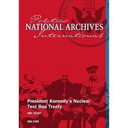 President Kennedy's Nuclear Test Ban Treaty