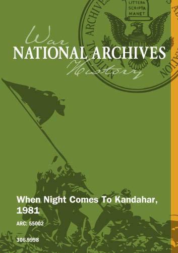 WHEN NIGHT COMES TO KANDAHAR, 1981