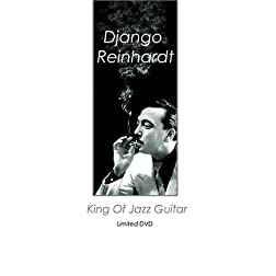 Django Reinhardt: King of Jazz Guitar