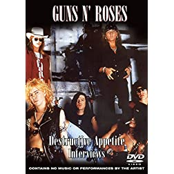 Guns N' Roses: Destructive Appetite Interviews (Unauthorized)