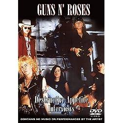 Guns N' Roses: Destructive Appetite Interviews (Unauthorized)