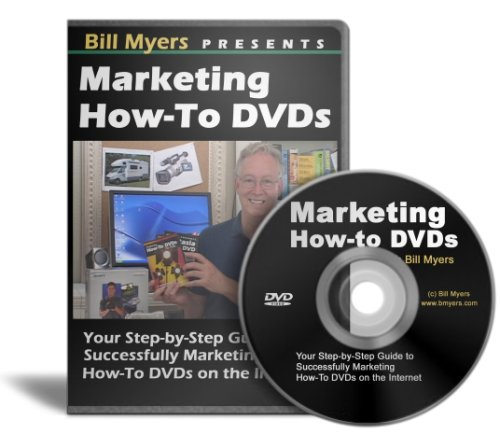Marketing How-to DVDs and Videos with Bill Myers