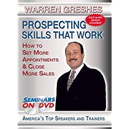Prospecting Skills That Work - How to Set More Appointments & Close More Sales