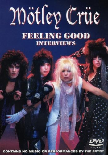 Motley Crue: Feeling Good Interviews