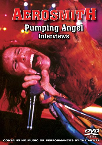 Aerosmith: Pumping Angel Interviews