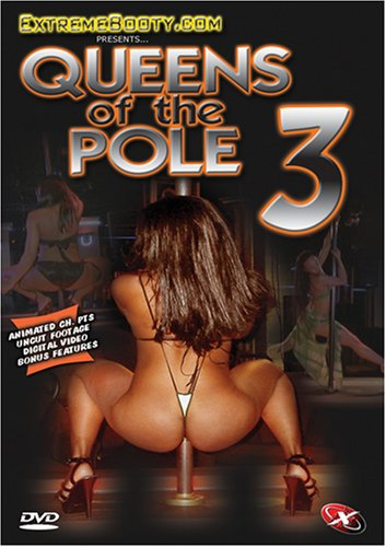 Extremebooty.com Presents: Queens of the Pole, Vol. 3