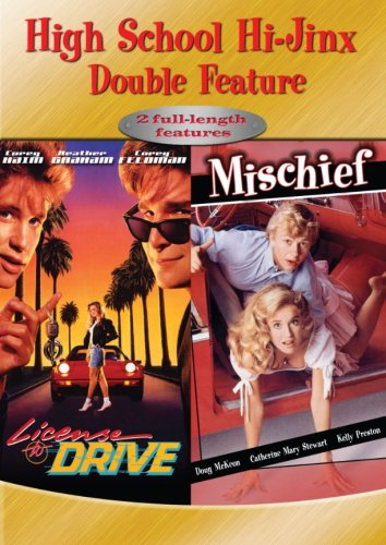 High School Hi-Jinx Double Feature: License to Drive/Mischief