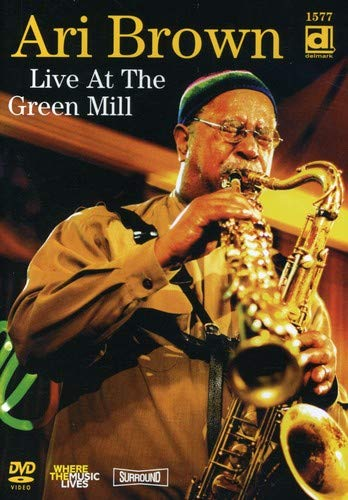 Ari Brown - Live At The Green Mill