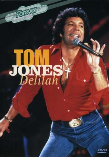 Tom Jones: Delilah