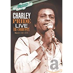 Charley Pride: Live In Concert March 15th 1975