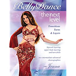 Bellydance - The Next Level: Transitions, Turns & Layers