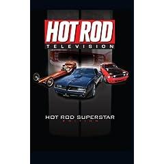 Hot Rod Television: Hot Rod Superstar Edition