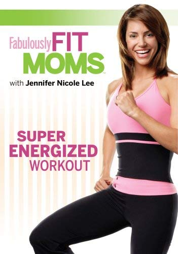 Fabulously Fit Moms: Super Energized Workout