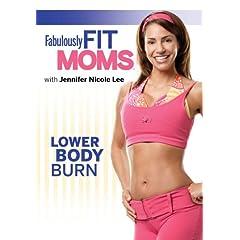 Fabulously Fit Moms: Lower Body Burn - Featuring Jennifer Nicole Lee