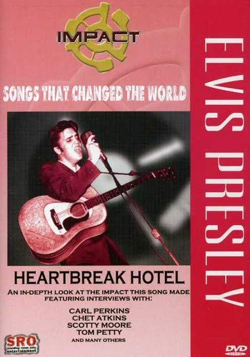 Impact! Songs That Changed the World / Elvis Presley - Heartbreak Hotel