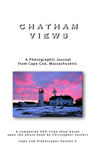 Chatham Views- A Photographic Journal from Cape Cod, Massachusetts