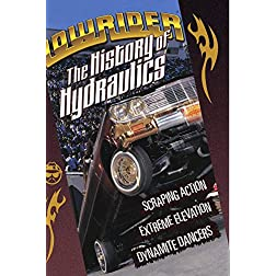 Lowrider Magazine's The History Of Hydraulics