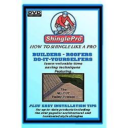 ShinglePro-How To Shingle Like a Pro...on DVD