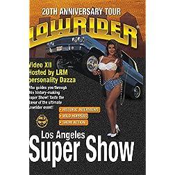 LOWRIDER Magazine's 20th Anniversary Tour - L.A. Super Show