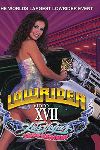 LOWRIDER Magazine's Las Vegas Super Show Video XVII