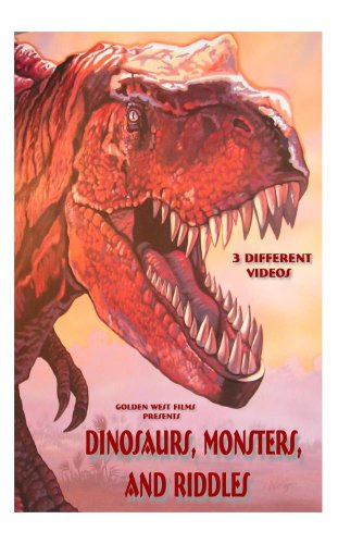 DINOSAURS, MONSTERS, and RIDDLES