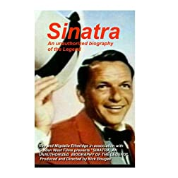 SINATRA, AN UNAUTHORIZED BIOGRAPHY OF THE LEGEND
