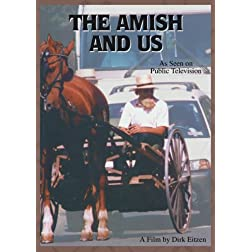 The Amish and Us