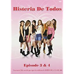 Histeria de Todos, Vol. 3 and 4