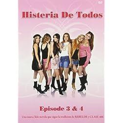 Histeria de Todos, Vol. 3 and 4